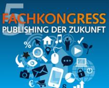 5. Fachkongress Publishing der Zukunft